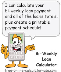 Bi-Weekly Loan Calculator Sign