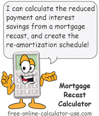Mortgage Recast Calculator Sign